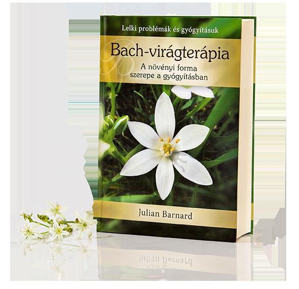 Bach virágterápia a növényi forma szerepe a gyógyításban